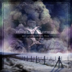 Bright Ophidia - Set Your...