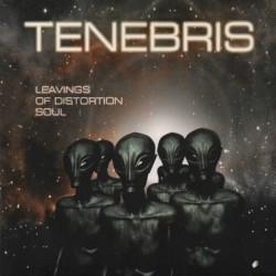Tenebris - Leavings of...