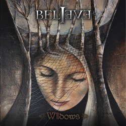 Believe - Seven Widows CD